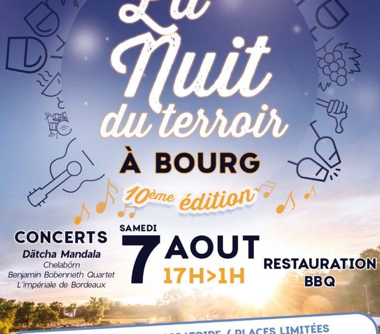 10E NUIT DU TERROIR DES CÔTES DE BOURG LE 7 AOÛT 2021